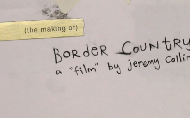 "The Making of ""Border Country"""