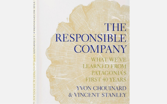 """Excerpt from """"The Responsible Company"""" by Yvon Chouinard"""